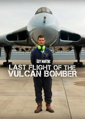 Guy Martin: Last Flight of the Vulcan Bomber Netflix AR (Argentina)