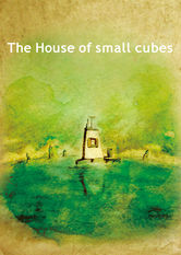 The House of Small Cubes Netflix BR (Brazil)