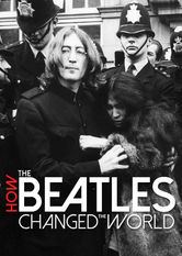 How the Beatles Changed the World Netflix MX (Mexico)