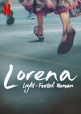 Lorena, Light-Footed Woman